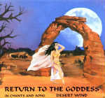 Desert Wind: CD Return to the Goddess