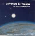 Thomas Eichenbrenner: CD Universum der Träume