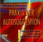 Nikolaus Enkelmann B.: CD Praxis der Autosuggestion