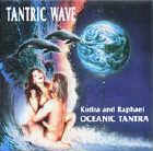 Kutira & Raphael: CD Tantric Wave