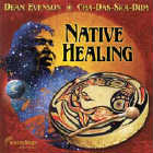D. Evenson & Cha-Das-Ska-Dum - CD - Native Healing