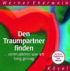 Werner Eberwein  CD Den Traumpartner finden