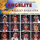 Bulgarian Voices Angelite  CD Balkan Passions
