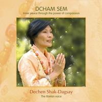 Dechen Shak-Dagsay: CD Dcham Sem