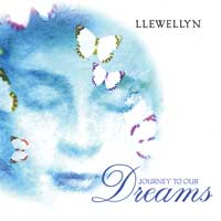 Llewellyn - CD - Journey to Our Dreams