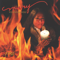 Mary Youngblood: CD Feed The Fire