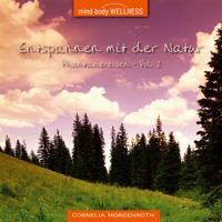Cornelia Morgenroth - CD - Entspannen mit der Natur Vol. 2