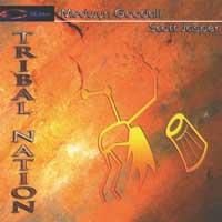 Medwyn Goodall & Scott Jasper: CD Tribal Nation