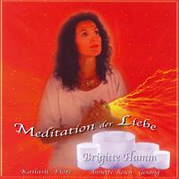 Brigitte Hamm: CD Meditationen der Liebe