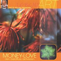 Sidh. Tepperwein F.: CD Money Love - den Geldfluss aktivieren