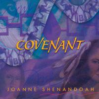 Joanne Shenandoah - CD - Covenant