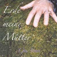 Gila Antara: CD Erde meine Mutter