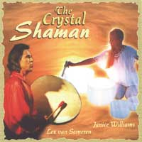 Lex van Someren & Janice Williams: CD The Crystal Shaman