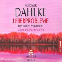Rüdiger Dahlke  CD Leberprobleme - Das eigene Mass finden
