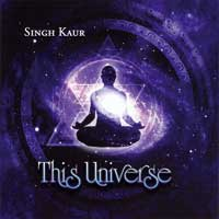 Singh Kaur: CD This Universe
