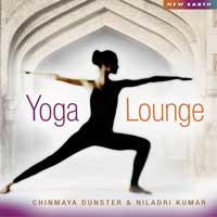 Chinmaya Dunster & Niladri Kumar: CD Yoga Lounge