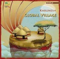 Karunesh: CD Global Village