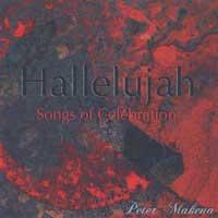 Peter Makena: CD Hallelujah: Songs of Celebration