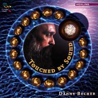 Danny Becher  CD Touched By Sound