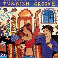 Putumayo Presents: CD Turkish Groove