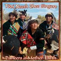 Todi Neesh Zhee Singers - CD - Dancers of Mother Earth