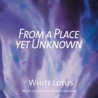 White Lotus - CD - From a Place yet Unknown