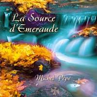 Michel Pepe: CD La Source d'Emeraude