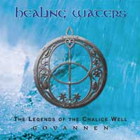 Govannen - CD - Healing Waters - The Legend of Chalice Well