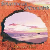 Michel Pepe: CD Splendeur d'Eternité