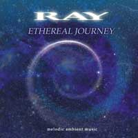 Ray: CD Ethereal Journey