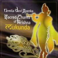 Urmila Devi Goenka: CD Sacred Chants of Krishna - Mukunda