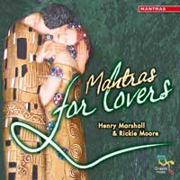 Henry Marshall & Rickie Moore: CD Mantras for Lovers