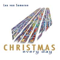 Lex van Someren: CD Christmas - Every Day