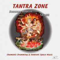 Suzanne Doucet & Tajalli - CD - Tantra Zone