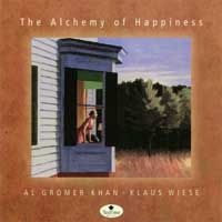 Gromer Al Khan & Klaus Wiese - CD - The Alchemy of Happyness Tea Time Music
