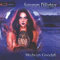 Medwyn Goodall  CD The Sorcerer´s Daughter