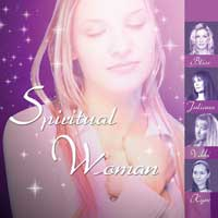 Bliss & Juliana & Vikki Clayton & Kym: CD Spiritual Woman