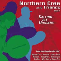 Northern Cree and Friends  CD Calling all Dancers