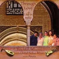 Felix Woschek Maria - CD - Through Love - Life in India
