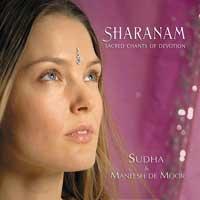 Sudha & Maneesh de Moor - CD - Sharanam