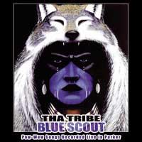 Tha Tribe - CD - Blue Scout
