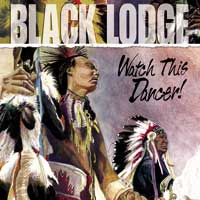 Black Lodge - CD - Watch this Dancer
