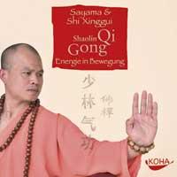 Sayama & Shi Xinggui: CD Shaolin Qi Gong - Energie in Bewegung
