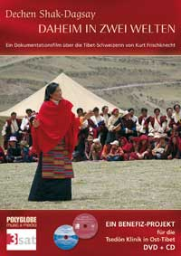 Dechen Shak-Dagsay: DVD Daheim in 2 Welten (DVD & CD)
