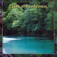 Sambodhi Prem - CD - Lake of Restfulness