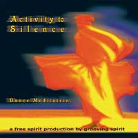 Grooving Spirit - CD - Activity to Silence - Dance Meditation