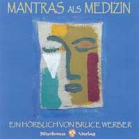Bruce Werber - CD - Mantras als Medizin