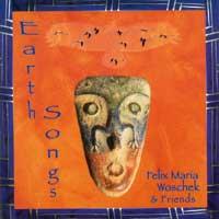Felix Woschek Maria: CD Earth Songs