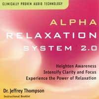 Jeffrey Thompson Dr.: CD Alpha Relaxation System Vol. 2.0