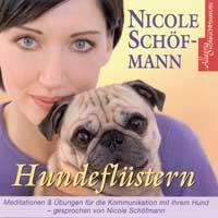 Nicole Schöfmann - CD - Hundeflüstern